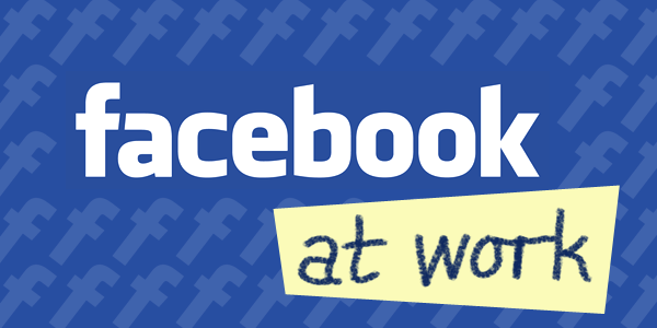 El desembarco de Facebook at Work se hace inminente